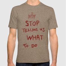 stop telling us what to do Mens Fitted Tee Tri-Coffee SMALL