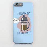 Pardon My French Press iPhone 6 Slim Case