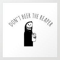 Don't Beer The Reaper (C… Art Print