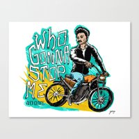 Who Gonna Stop Me Canvas Print