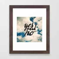 Yes and No Framed Art Print