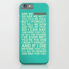 Friends Slim Case iPhone 6s