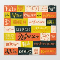 Hola / Refresco Canvas Print