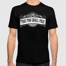 This Too Shall Pass Mens Fitted Tee Black SMALL