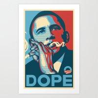 The Dopest President (no… Art Print