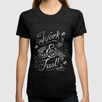 Work Hard & Render Fast! Womens Fitted Tee Tri-Black SMALL
