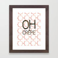 Oh Crepe Framed Art Print