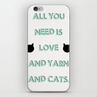 All You Need Is Love, Yarn, & Cats. iPhone & iPod Skin