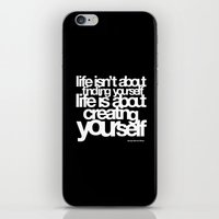 Life Isn't About Findi… iPhone & iPod Skin
