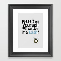 Will We Give It A Lash? Framed Art Print
