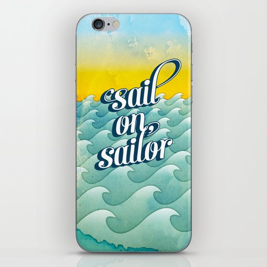 Sail on sailor, iPhone & iPod Skin