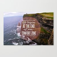 The End Of Your Comfort … Canvas Print