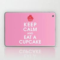 Keep Calm and Eat a Cupcake Laptop & iPad Skin
