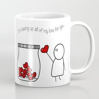 I'm Saving Up All My Lov… Mug