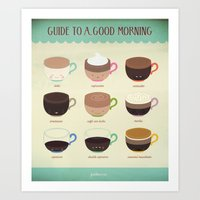 Guide to a Good Morning Art Print