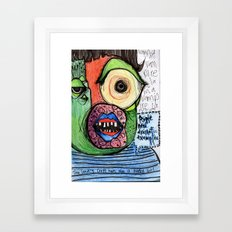 People Need Dramatic Examples Framed Art Print