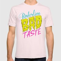 Borderline Bad Taste Mens Fitted Tee Light Pink SMALL