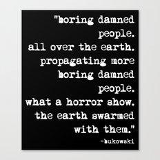 Charles Bukowski Typewriter White Font Quote People Canvas Print