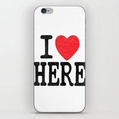 i love here iPhone & iPod Skin