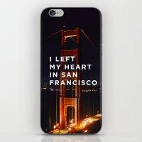 I left my heart... iPhone & iPod Skin