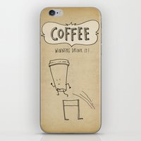 COFFEE  Winners Drink It! iPhone & iPod Skin