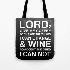 Lord give me wine Tote Bag