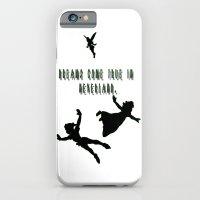 Dreams Come True In Neverland. iPhone 6 Slim Case