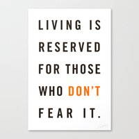 Live Unafraid Canvas Print