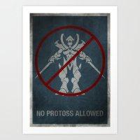 No Protoss Allowed Art Print