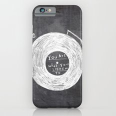 you are what you listen to iPhone 6 Slim Case