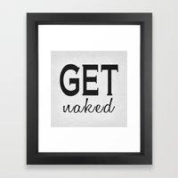 Get Naked Poster 01 Framed Art Print