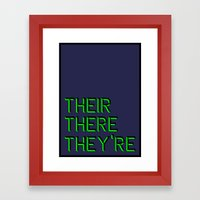 Their, There, They're Framed Art Print