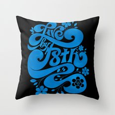 Live By F8th Script Black Throw Pillow