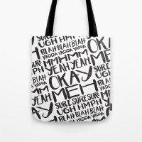 BLAH BLAH BLAH YADDA YAD… Tote Bag