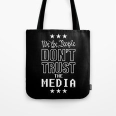 WE THE PEOPLE DON'T TRUST THE MEDIA Tote Bag