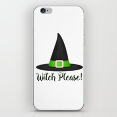 Witch Please! iPhone & iPod Skin