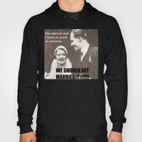 Let's Marry The Internet… Hoody