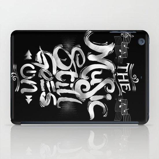 Music Still Goes On iPad Case