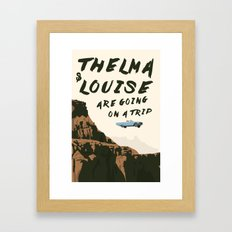 THELMA & LOUISE ARE GOING ON A TRIP Framed Art Print
