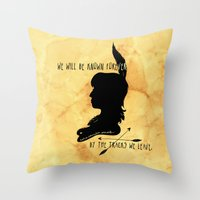 We Will Be Known Forever… Throw Pillow