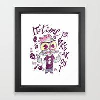 It's time to breakout Framed Art Print
