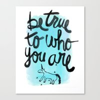 Be True Canvas Print
