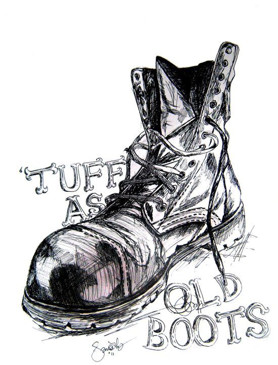 Tuff as old boots Art Print