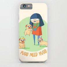 Pugs need hugs iPhone 6 Slim Case