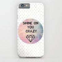 Shine On You Crazy Diamo… iPhone 6 Slim Case