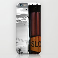 Slow Your Roll iPhone 6s Slim Case
