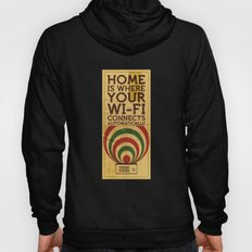 Home Is Where Your Wi-fi… Hoody