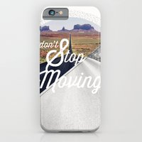 Just don't stop moving iPhone 6 Slim Case