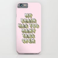 My Brain Has Too Many Tabs Open - Typography Design iPhone 6 Slim Case
