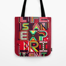 Life is an Experiment Tote Bag